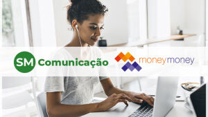 SM Comunicação inicia produção de conteúdo para a Money Money Invest